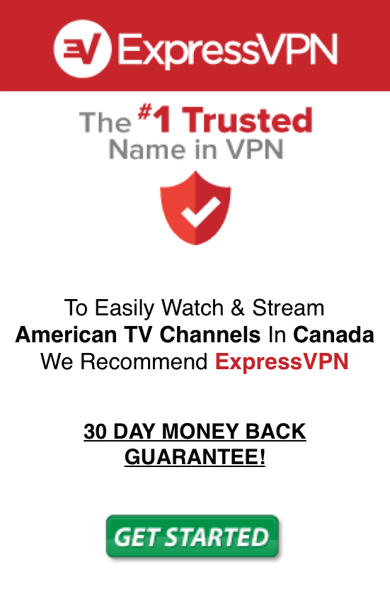 Stream US TV In Canada with Express VPN